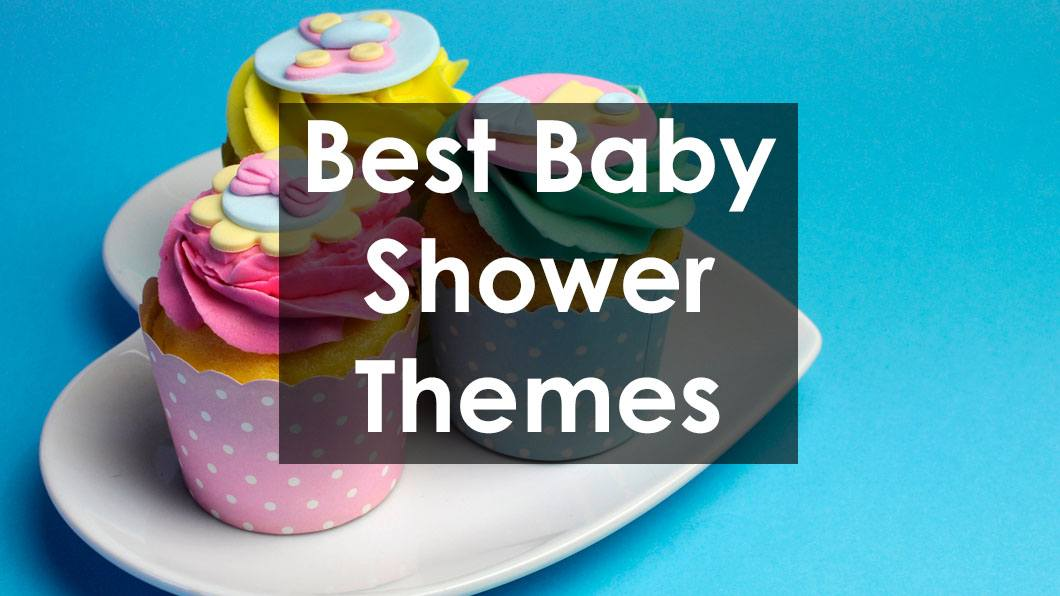 Best Unique Baby Shower Themes Most Popular In 2019